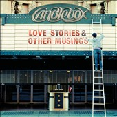 Candlebox: Love Stories & Other Musings [Box]