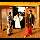 Zita Swoon/Zita Swoon Group: Wait for Me [Digipak]