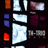TH-Trio: Path [Digipak]