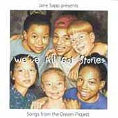 Jane Sapp: We've All Got Stories: Songs from Dream Project