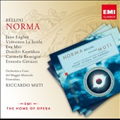Bellini: Norma / Jane Eaglen, Vincenzo La Scola, Eva Mei, Dimitri Kavrakos. Muti
