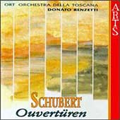 Schubert: Ouvert&#252;ren / Renzetti, ORT Orchestra della Toscana