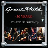 Great White: 30 Years: Live from the Sunset Strip