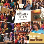 The Greater Allen Cathedral: The Worship Experience