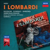 Verdi: I Lombardi / Deutekom, Domingo, Raimondi and Gardelli