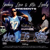 Mz Lovely/Smokey Loco: Here to Stay [PA]