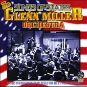 Glenn Miller/The Glenn Miller Orchestra: Songs of States