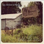 Ray Abshire: All Night Long