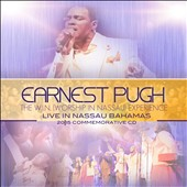 Earnest Pugh: The  W.I.N. (Worship in Nassau) Experience *