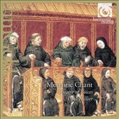 Monastic Chant: 12th & 13th C. European Sacred Music / Theatre of Voices, Paul Hillier