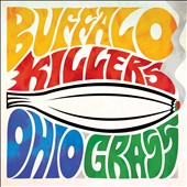 Buffalo Killers: Ohio Grass [EP] [Digipak]