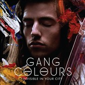 Gang Colours: Invisible in Your City [Digipak] *