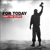 For Today: Fight the Silence *