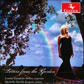Letters from the Garden - songs by Jocelyn Hagen; Gwyneth Walker; Madeleine Dring; Abbie Betinis / Leanne Freeman-Miller, soprano; Michelle Havlik-Jergens, piano
