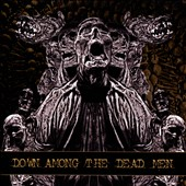 Down Among the Dead Men: Down Among the Dead Men