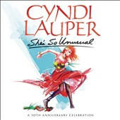 Cyndi Lauper: She's So Unusual [A 30th Anniversary Celebration]