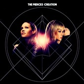 The Pierces: Creation *