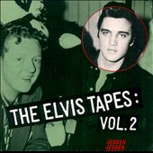 Elvis Presley: The  Elvis Tapes, Vol. 2