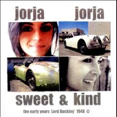 Lord Buckley: Jorja Jorja Sweet & Kind: The Early Years Lord Buckley' 1948