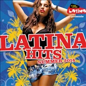 Various Artists: Latina Hits Summer 2014