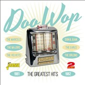 Various Artists: Doo Wop: The Greatest Hits 1961-1962