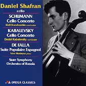 Cello concertos by Schumann, Kabalevsky, Falla, Granados, Haydn / Daniel Shafran, cello; State SO fo Russia