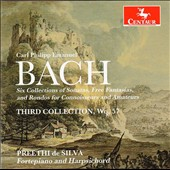 C.P.E. Bach: Sonatas, Free Fantasias, and Rondos for Connoisseurs and Amateurs - Third Collection, Wq. 57 / Preethi de Silva, harpsichord, fortepiano