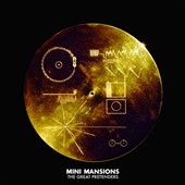 Mini Mansions: The Great Pretenders [PA]