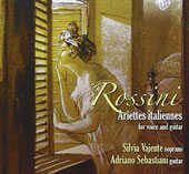 Rossini: Ariettes Italiannes for voice and guitar / Silvia Vajente, soprano; Adriano Sebastiani, guitar
