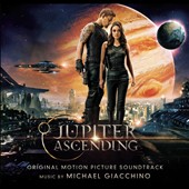 Michael Giacchino: Jupiter Ascending [Original Motion Picture Soundtrack]