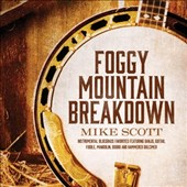 Mike Scott (Country Gospel): Foggy Mountain Breakdown *