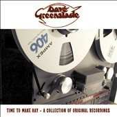 Dave Greenslade: Time To Make Hay: A Collection of Original Recordings