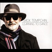 Jack Tempchin: Learning to Dance