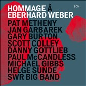 Gary Burton (Vibes)/The SWR Big Band/Jan Garbarek/Pat Metheny: Hommage à Eberhard Weber