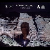 Robert DeLong: In the Cards [Slipcase] *