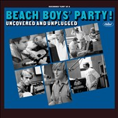 The Beach Boys: Beach Boys' Party! Uncovered and Unplugged [Deluxe]
