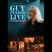 Guy Penrod: Hymns & Worship [Live] [Digipak]