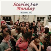 The Summer Set: Stories for Monday *