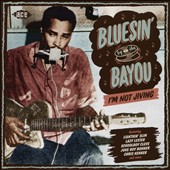 Various Artists: Bluesin' by the Bayou: I'm Not Jiving