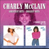 Charly McClain: Greatest Hits/Biggest Hits