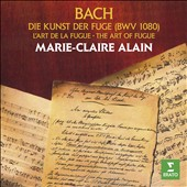 Bach: The Art of Fugue / Marie Claire Alain, the great organ by Alfred Kern of the Eglise St Martin, Masevaux