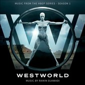 Ramin Djawadi (Composer): Westworld: Music from the HBO Series, Season 1 [Original TV Soundtrack]
