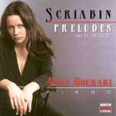 Scriabin: Preludes / Anna Gourari