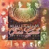 Millennium Opera Gala at Roy Thomson Hall