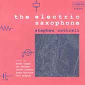 The Electric Saxophone - Siegel, Alvarez, et al / Cottrell