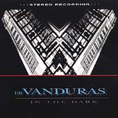 The Vanduras: In the Dark