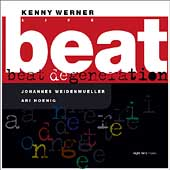 Kenny Werner: Beat Degeneration: Live, Vol. 2