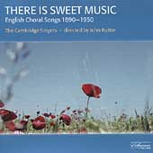 There is Sweet Music / Rutter, The Cambridge Singers