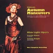K&#225;lm&#225;n: Autumn Maneuvers / Byess, Ohio Light Opera