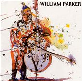 William Parker (Bass): Lifting the Sanctions